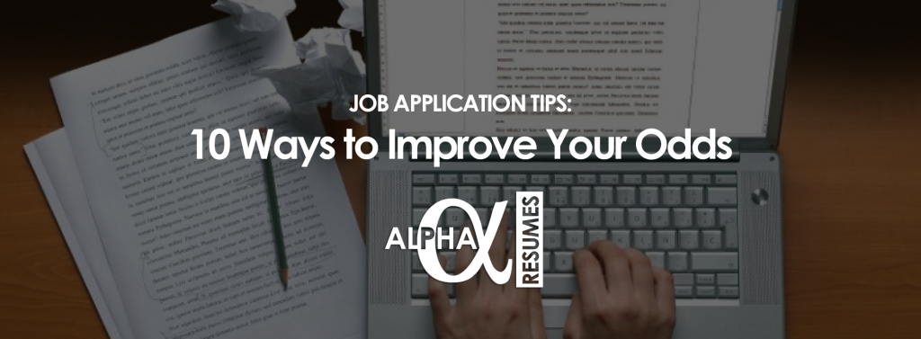 Job Application Tips 10 Ways to Improve Your Odds Blog 9 Jan