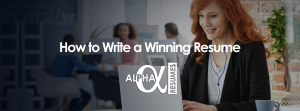 BLOG ARTICLE How to Write a Winning Resume